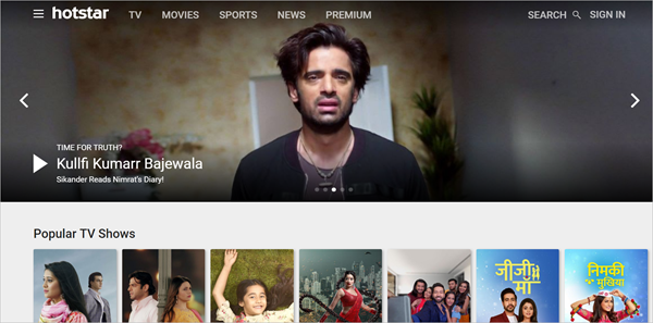 Hotstar is one of the Top 12 Best Sites to Watch TV Series Online for Free 2019.